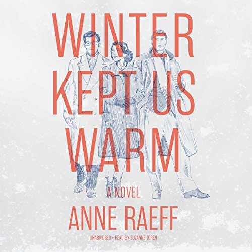 Winter Kept Us Warm audiobook cover art