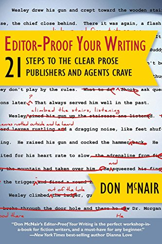 Image of Editor-Proof Your Writing: 21 Steps to the Clear Prose Publishers and Agents Crave (Great Books for Writers)