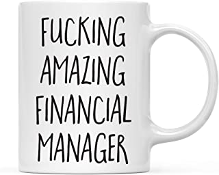 Andaz Press 11oz. Coffee Mug Funny Rude Gag Gift, Fucking Amazing Financial Manager, 1-Pack, Filthy Crazy Sentiment Offens...