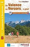 De Valence au Vercors... à pied - 24 promenades & randonnées