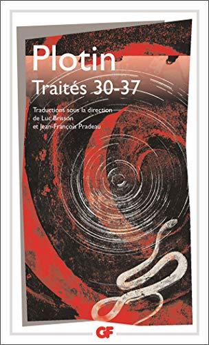 Traités 30-37: Tome 5, 30-37 : 30, Sur la contemplation ; 31, Sur la beauté intelligible ; 32, Sur l'intellect et que les intelligibles ne sont pas ... les gnostiques ; 34, Sur les nombres ; 35,