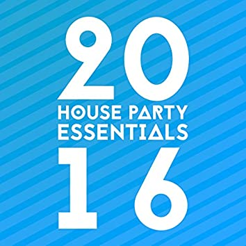 House Party Essentials 2016