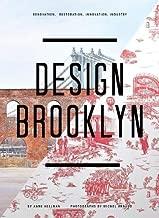 Design Brooklyn: Renovation, Restoration, Innovation