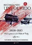Recordando un olvido: pontones prisiones en la Bahía de Cádiz. 1808-1810: Pontones prisiones en la bahía de Cádiz 1808-1810