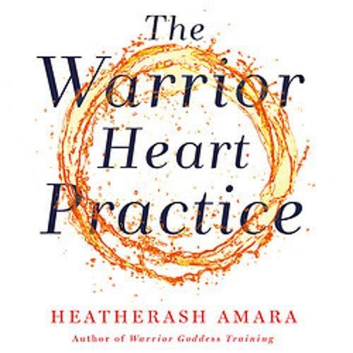 The Warrior Heart Practice Titelbild