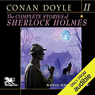 The Complete Stories of Sherlock Holmes, Volume 2                   By:                                                                                                                                 Arthur Conan Doyle                               Narrated by:                                                                                                                                 Charlton Griffin                      Length: 29 hrs and 9 mins     1,860 ratings     Overall 4.6