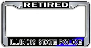 Novelty Metal License Frame - Retired Illinois State Police