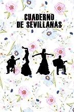 Cuaderno de Sevillanas: Libro para escribir tus sevillanas favoritas, 120 paginas, indice