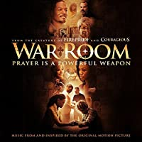 War Room (Music from and Inspired by the Original Motion Picture) by Various (2015-07-29)