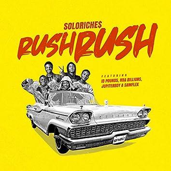 Rush Rush (feat. Id Pounds, Nba Billions, Jupiter Boy & Samflex)