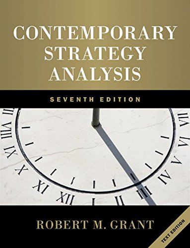 Contemporary Strategy Analysis: Text Only