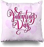 Fodere per cuscini da saluto Saluto Rosa Buon San Valentino Amore Lettering Vacanze Titolo Script Testo Astratto Decorazioni per la casa Fodera per cuscino Federa,45X45 cm