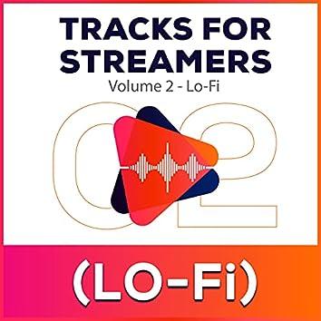 Tracks for Streamers Vol. 2 - Lo-Fi
