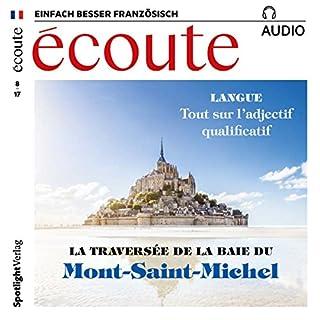 Écoute Audio - Mont-Saint-Michel. 8/2017     Französisch lernen Audio - Mont-Saint-Michel              Autor:                                                                                                                                 div.                               Sprecher:                                                                                                                                 div.                      Spieldauer: 1 Std.     Noch nicht bewertet     Gesamt 0,0