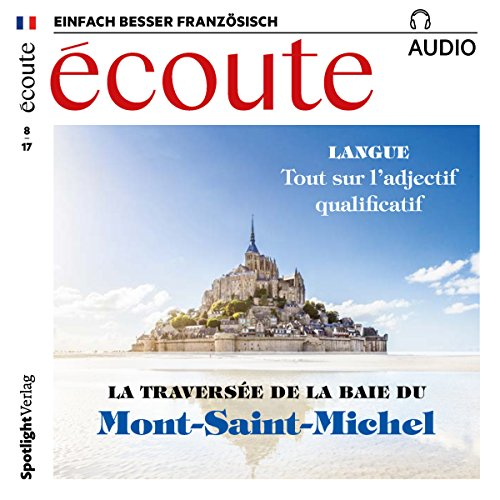 Écoute Audio - Mont-Saint-Michel. 8/2017     Französisch lernen Audio - Mont-Saint-Michel              By:                                                                                                                                 div.                               Narrated by:                                                                                                                                 div.                      Length: 1 hr     Not rated yet     Overall 0.0