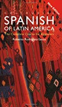 Colloquial Spanish of Latin America (Colloquial Series) by Roberto Carlos Rodriguez-Saona (2001-12-21)