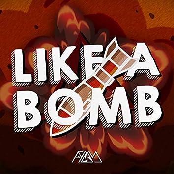 Like A Bomb
