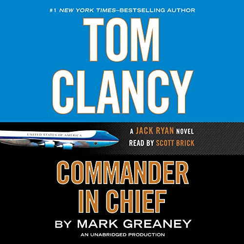 Tom Clancy Commander-in-Chief audiobook cover art