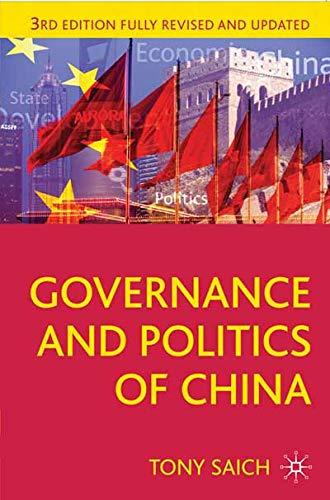 Governance and Politics of China: Third Edition...