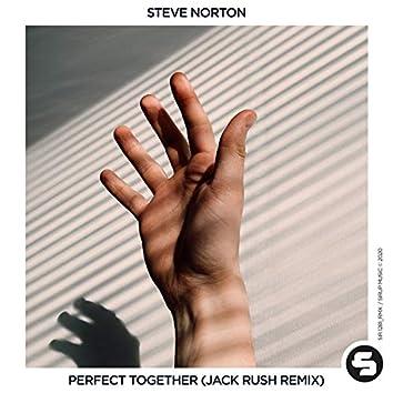 Perfect Together (Jack Rush Remix)