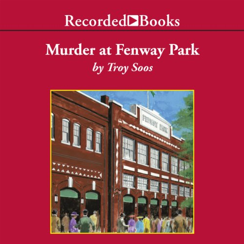 Murder at Fenway Park audiobook cover art