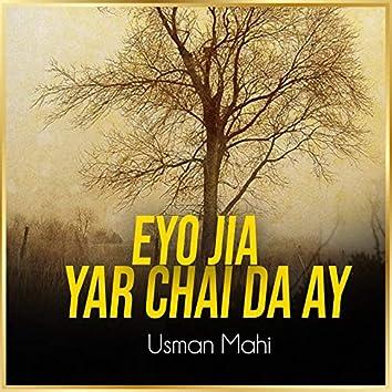 Eyo Jia Yar Chai da Ay