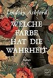 Welche Farbe hat die Wahrheit (German Edition)