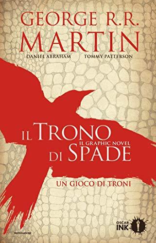Il Trono di Spade. Il graphic novel - 1. Un gioco di troni #1 (Il Trono di Spade _ Il graphic novel)