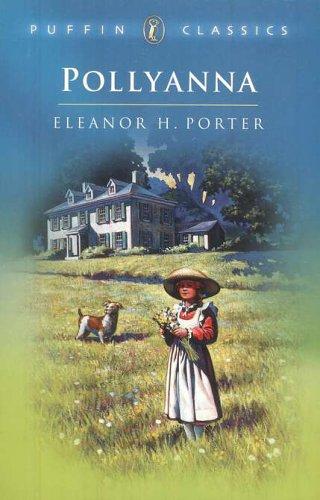 Pollyanna: Complete and Unabridged (Puffin Classics)の詳細を見る