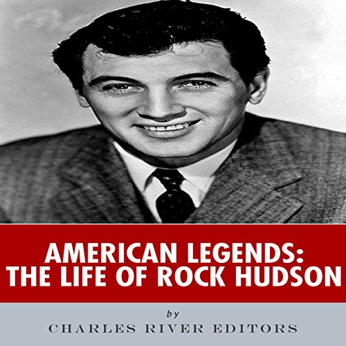 American Legends: The Life of Rock Hudson cover art