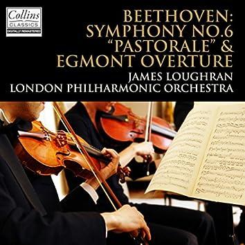 "Beethoven: ""Pastorale"" Symphony No.6 & ""Egmont"" Overture"