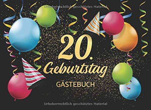 20. Geburtstag Gästebuch: Gästebuch Album - 20 Jahre Geschenkidee Für Glückwünsche - Geschenk...
