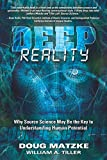 Deep Reality: Why Source Science May Be the Key to Understanding Human Potential