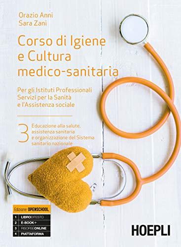 Corso di igiene e cultura medico-sanitaria. Per gli istituti professionali servizi per la sanità e l'assistenza sociale. Con e-book. Con espansione online (Vol. 3)