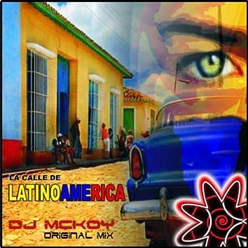 La Calle De Latinoamerica