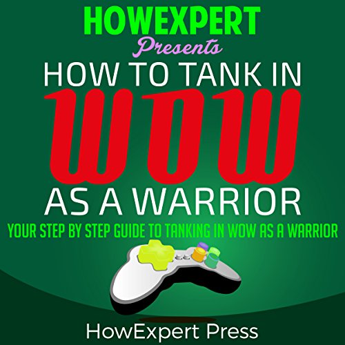 How to Tank in WoW as a Warrior cover art