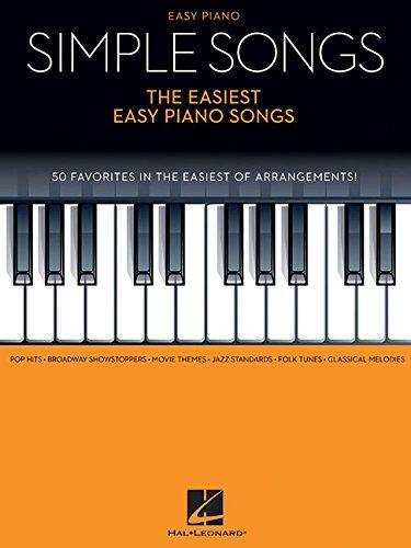 Simple Songs: The Easiest Easy Piano Songs: Klavierpartitur, Sammelband für Klavier