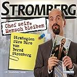 Chef sein, Mensch bleiben. Strategien fürs Büro von Bernd Stromberg