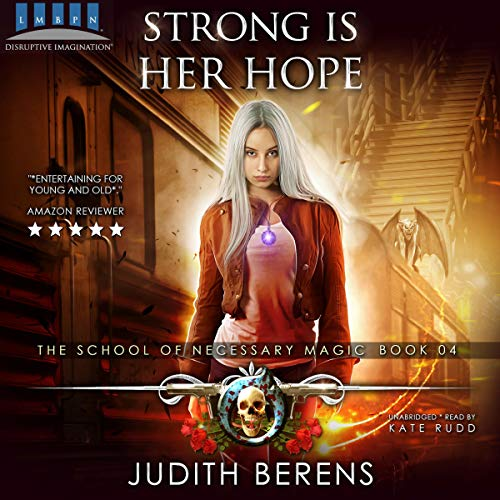 Strong Is Her Hope: An Urban Fantasy Action Adventure  audiobook cover art
