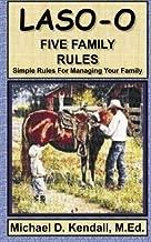 Laso-o: Five Family Rules