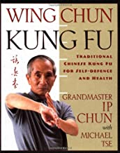 Wing Chun Kung Fu: Traditional Chinese Kung Fu for Self-Defense and Health PDF