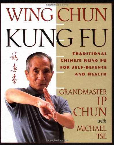 Download Wing Chun: Traditional Chinese Kung Fu For Self-Defense And Health 