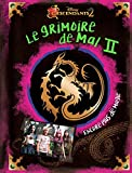 DESCENDANTS - Grimoire de Mal 2 - Encore plus de magie - Disney