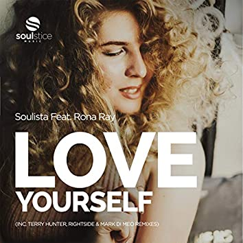 Love Yourself (Inc. Terry Hunter, Rightside & Mark Di Meo Remixes)