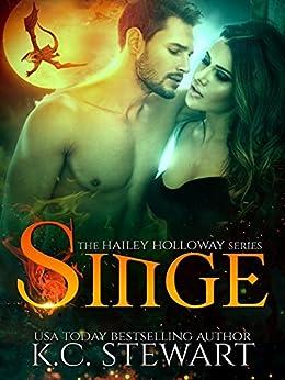 Singe (The Hailey Holloway Series Book 2) by [K.C. Stewart]