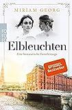 Elbleuchten: hanseatische Familiensaga  von Miriam Georg