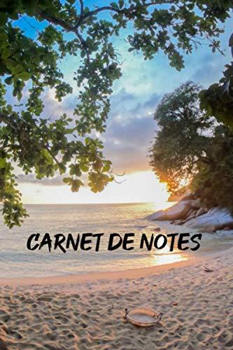 Carnet de Notes: carnet de notes plage | idéal pour garder vos notes et idées | coucher de soleil | belle photographie | tropical paysages nature mer | pour le bureau ou l'école