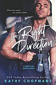 The Right Direction (Sweet Sins Series) by [Kathy Coopmans]