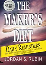 The Maker's Diet Daily Reminders: Here are 365 daily reminders to encourage you to live in better health for the rest of your life (not on cover)