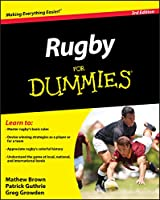 Rugby for Dummies 3rd Edition (North American Edition)